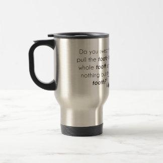 Mug De Voyage Jurez-vous ?