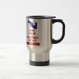 Mug De Voyage Keep Calm with Human Stupidity