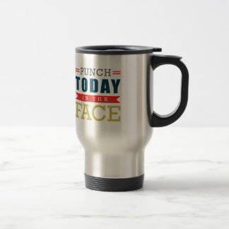 Mug De Voyage Poinçon aujourd'hui dans la typographie drôle de