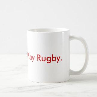 Mug Donnez le sang.  Jouez au rugby