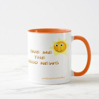 Mug Donnez-moi les bonnes nouvelles
