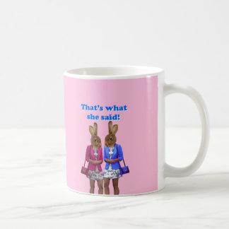 Mug Drôle est qui ce qui elle a dit le texte
