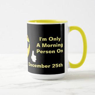 Mug Drôle je suis une citation de personne de matin