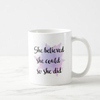 Mug Elle a cru qu'elle pourrait