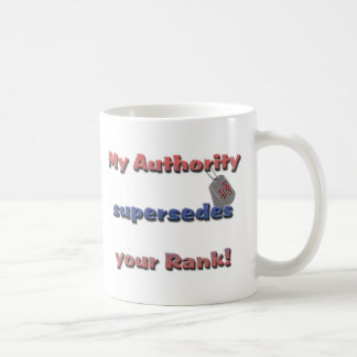 Mug Épouse d'armée - mon autorité remplace votre rang