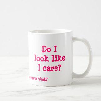 Mug Est-ce que je regarde comme je m'inquiète ? , Vous