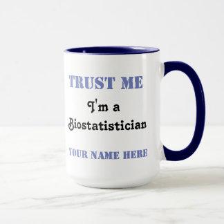 Mug Faites- confiancemoi - Biostatistician