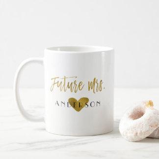 Mug Future Mme café de jeune mariée de feuille d'or ou