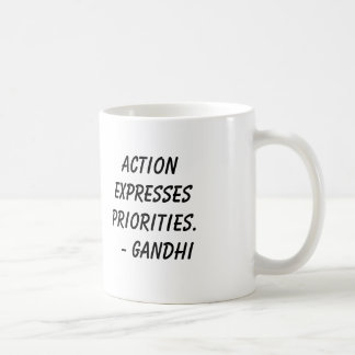 Mug Gandhi, Actionexpressespriorities.   - Gandhi