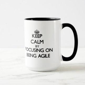 Mug Gardez le calme en se concentrant sur être agile