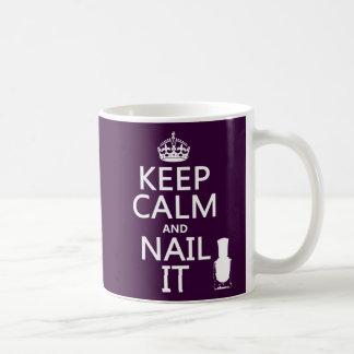 Mug Gardez le calme et clouez-le (le vernis à ongles)