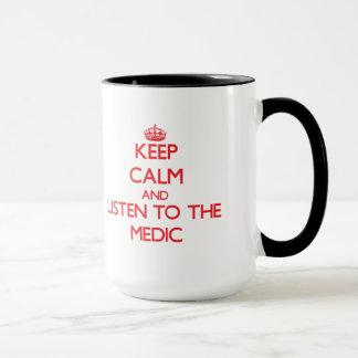 Mug Gardez le calme et écoutez le médecin