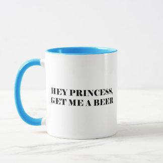 Mug Hé princesse Get Me A Beer