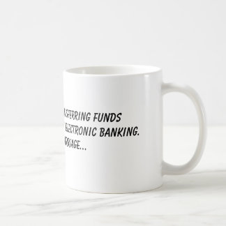 Mug Il y a une manière de transférer des fonds qui est