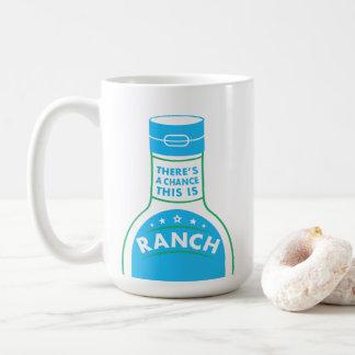 Mug Il y a une occasion que c'est le ranch | drôle