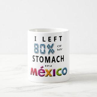 Mug J'ai laissé 80% de mon estomac au Mexique