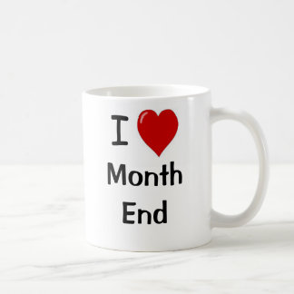 Mug J'aime la fin du mois - fin du mois de coeur d'I