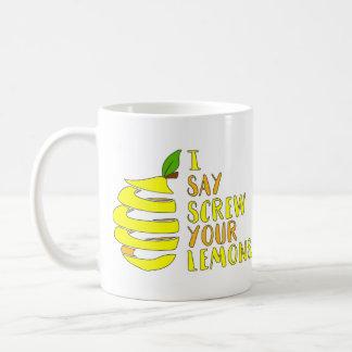 Mug Je dis la vis votre CAFÉ des citrons… GIMME !