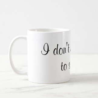 Mug Je n'ai pas besoin de scintillement pour miroiter