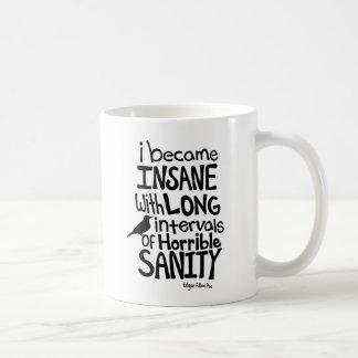 """Mug """"Je suis devenu aliéné…"""" Citation par Edgar Allan"""