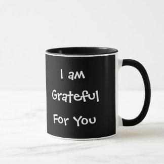 Mug Je suis reconnaissant pour vous