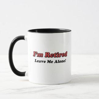 Mug Je suis retiré