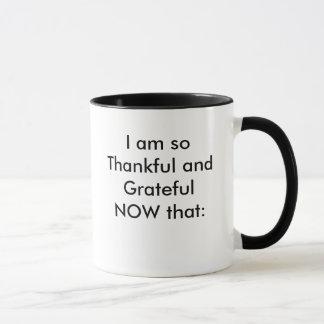 Mug Je suis si reconnaissant et reconnaissant