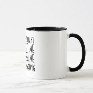Mug Je suis UN COMPTABLE, POUR ÉPARGNER LE TEMPS, AI