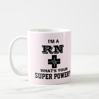 Mug Je suis un RN ce qui est votre super pouvoir