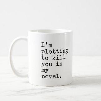 Mug Je trace pour vous tuer en mon roman - auteur