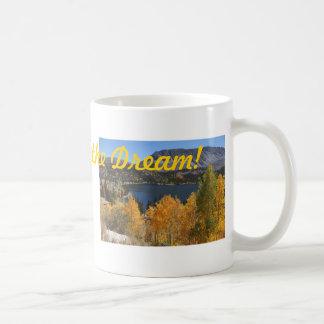 Mug Je vis le rêve !
