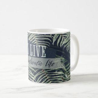 Mug Je vis une vie authentique