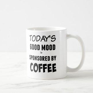 Mug La bonne humeur d'aujourd'hui est commanditée par