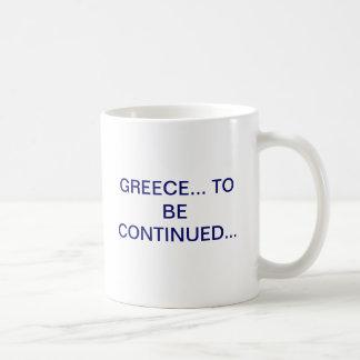 Mug La GRÈCE. POUR ÊTRE CONTINUÉ.