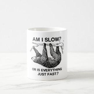 Mug La paresse suis moi ralentissent ?