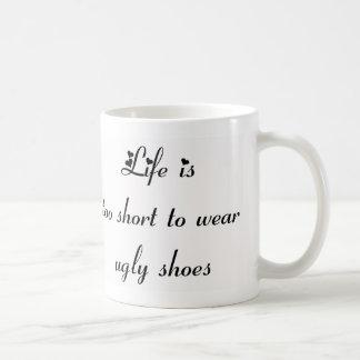 Mug La vie est trop courte pour porter les chaussures
