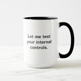 Mug Laissez-moi examiner vos contrôles internes