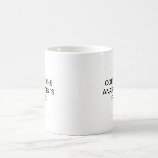 MUG LE CAFÉ EST L'AMI D'ANESTHÉSISTES