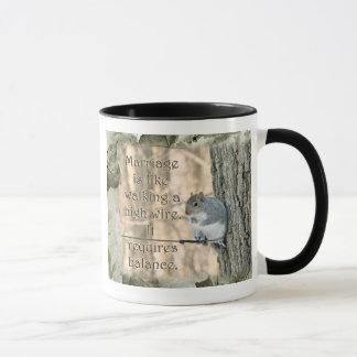 Mug Le mariage est comme un écureuil de Loi de corde