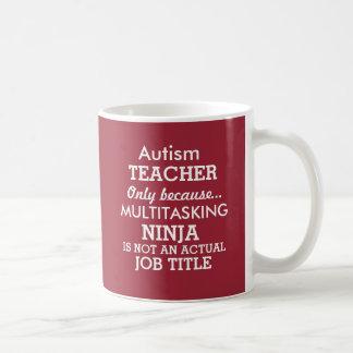 Mug Le Special drôle d'autisme a besoin de professeur