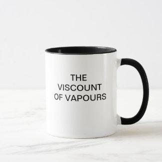 MUG LE VICOMTE OF VAPOURS