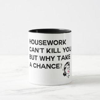 Mug Les travaux domestiques ne peuvent pas vous tuer