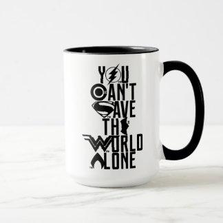Mug Ligue de justice | vous ne pouvez pas sauver seul