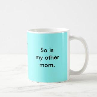 Mug Ma maman est si gaie