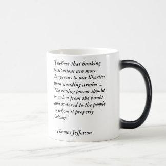 Mug Magique Thomas Jefferson aucun Federal Reserve citent la