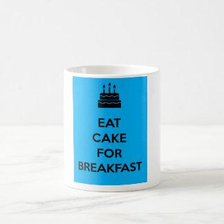 Mug Mangez le gâteau pour le petit déjeuner
