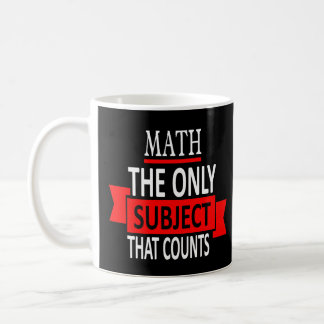 Mug Maths. Le seul sujet qui compte. Plaisanterie de
