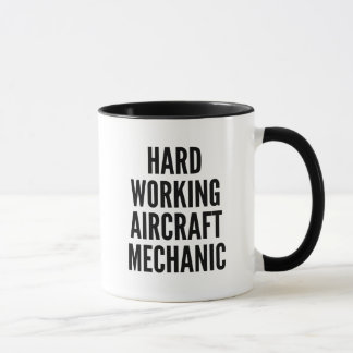 Mug Mécanicien d'aviation travaillant dur