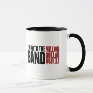 "Mug Million de quartet du dollar ""je suis avec la"