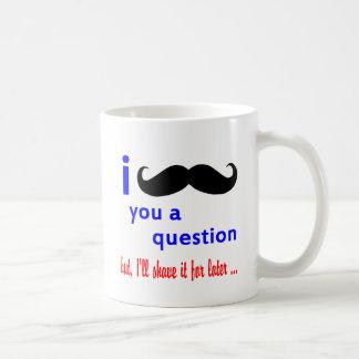 Mug Moustache vous un modèle de la question QPC